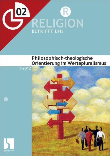 Philosophisch-theologische Orientierung