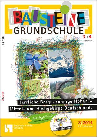 Herrliche Berge, sonnige Höhen - Mittel- und Hochebirge Deutschlands