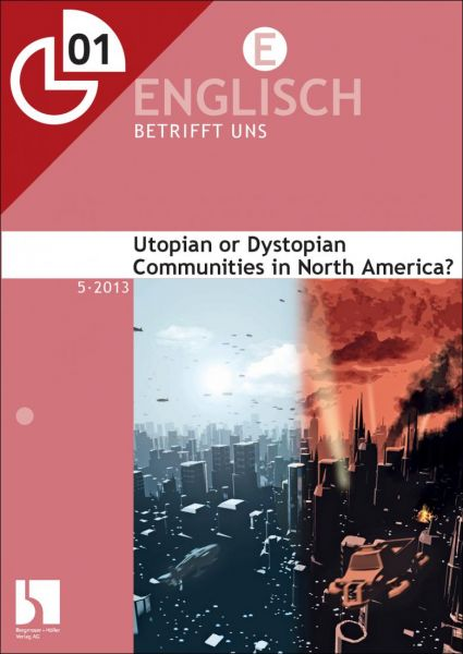 Utopian or Dystopian Communities in North America?