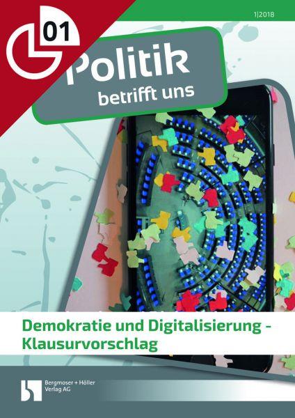 Demokratie und Digitalisierung - Klausurvorschlag