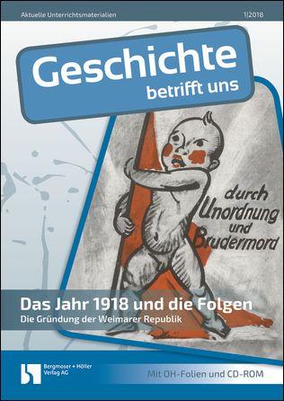 Vom Ende des Ersten Weltkriegs bis zur Gründung der Weimarer ...