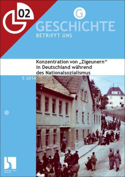 """Konzentration von """"Zigeuern"""" in Deutschland während des Nationalsozialismus"""