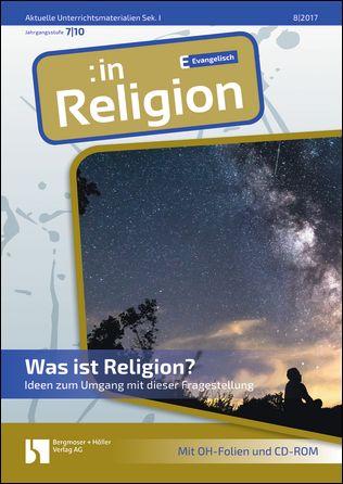 Was ist Religion? (ev. 7-10)