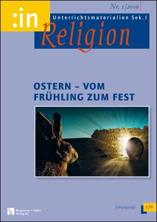 Ostern - vom Frühling zum Fest (kath.+ ev. 5/6)