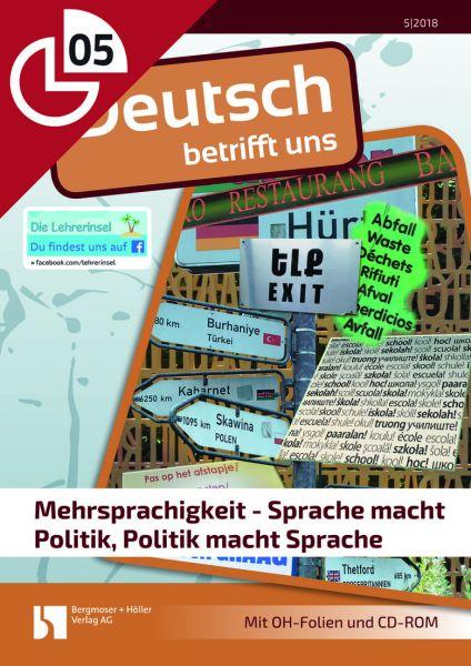 Mehrsprachigkeit - Sprache macht Politik - Politik macht Sprache