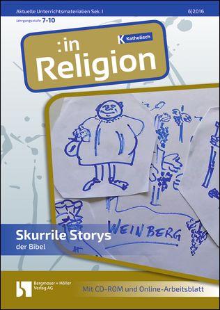 Skurrile Storys der Bibel (kath. 7-10)
