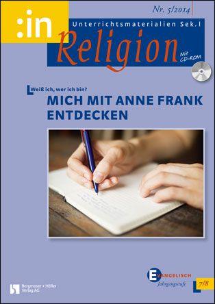 Weiß ich, wer ich bin? Mich mit Anne Frank entdecken (ev. 7/8)