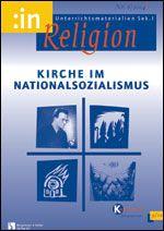 Kirche im Nationalsozialismus (9/10 kath.)