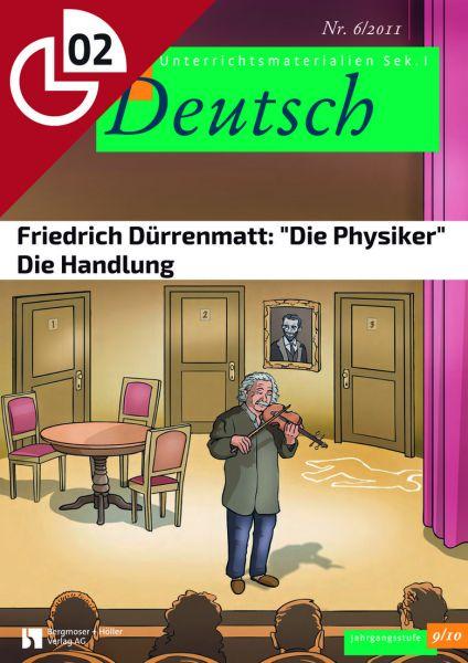 """Friedrich Dürrenmatt: """"Die Physiker"""" - Die Handlung (Heftteil 2)"""