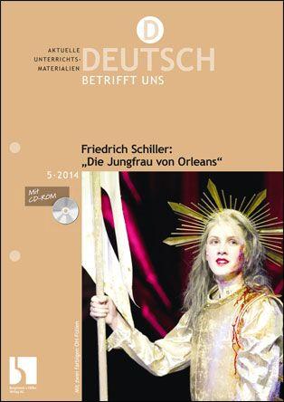 """Friedrich Schiller: """"Die Jungfrau von Orleans"""""""