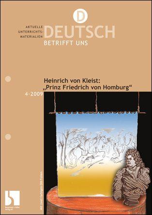 """Heinrich von Kleist: """"Prinz Friedrich von Homburg"""""""