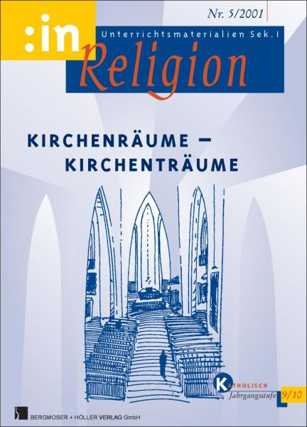Kirchenräume - Kirchenträume (kath. 9/10)