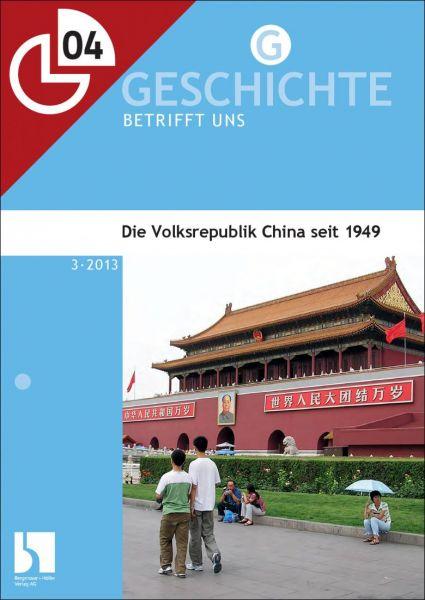 Die Volksrepublik China seit 1949