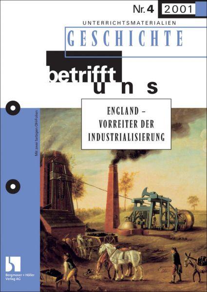 England - Vorreiter der Industrialisierung