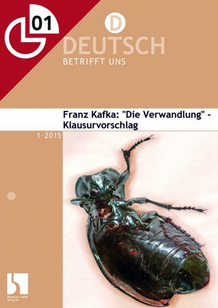 """Franz Kafka: """"Die Verwandlung"""" - Klausurvorschlag"""