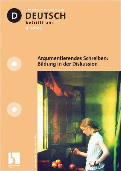 Argumentierendes Schreiben: Bildung in der Diskussion
