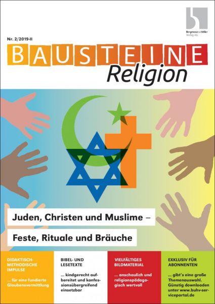 Juden Christen Und Muslime Feste Rituale Und Bräuche