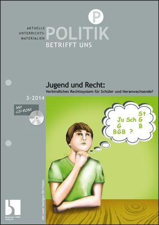 Jugend und Recht: Verbindliches Rechtssystem für Schüler und Heranwachsende?