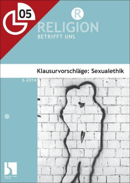 Sexualethik: Kirchen und ihre Positionierung