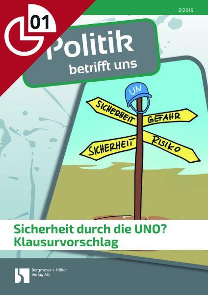 Sicherheit durch die UNO? - Klausurvorschlag