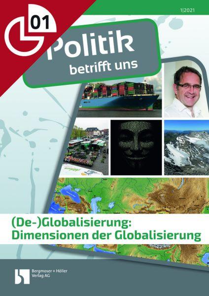 (De-)Globalisierung: Dimensionen der Globalisierung
