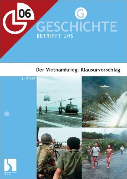 Der Vietnamkrieg: Klausurvorschlag