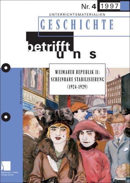 Weimarer Republik II: Scheinbare Stabilisierung (1924-1929)