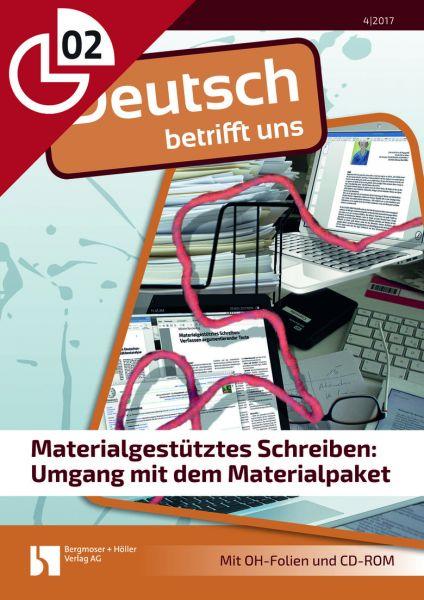 Materialgestütztes Schreiben: Umgang mit dem Materialpaket