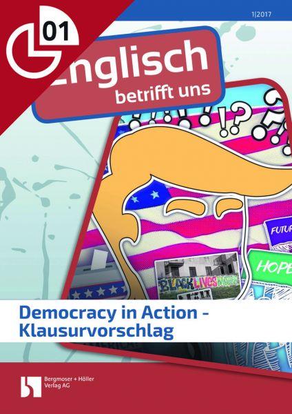 Democracy in Action - Klausurvorschlag