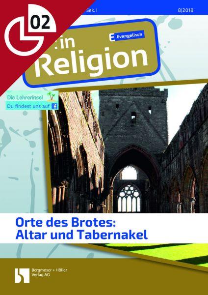 Ort des Brotes: Altar und Tabernakel