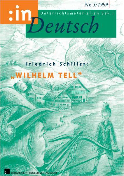 """Friedrich Schiller: """"Wilhelm Tell"""""""