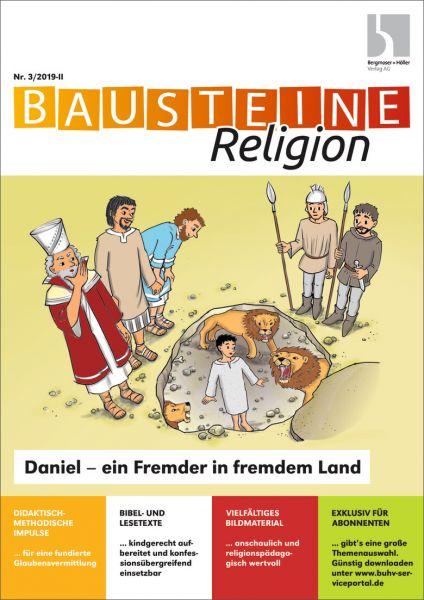 Daniel - ein Fremder in fremdem Land
