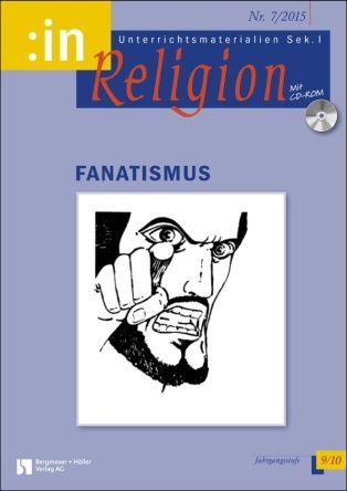 Fundamentalismus / Fanatismus (ök 9/10)