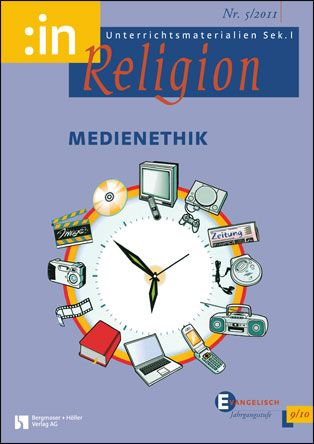 Medienethik (ev. 9/10)