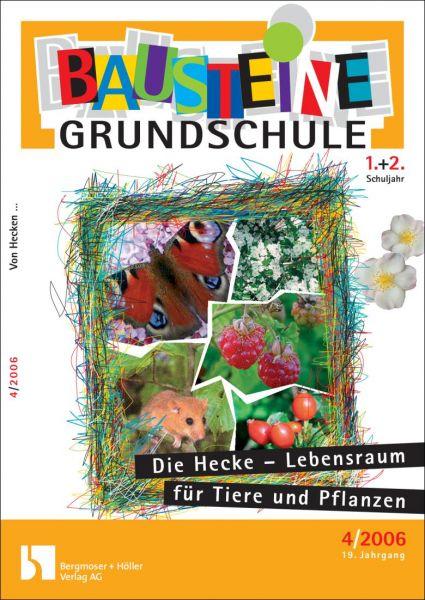 Die Hecke - Lebensraum für Tiere und Pflanzen (1.+2. Klasse)