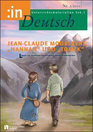 "Jean-Claude Mourlevat: ""Hannah"" und ""Tomek"" (Klasse 5/6)"