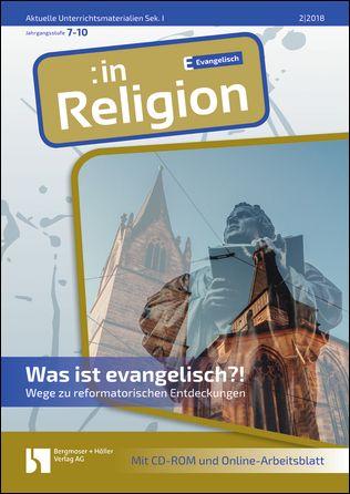 Was ist evangelisch? (Nach dem Jubiläum ..) (ev)