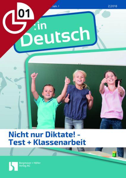 Nicht nur Diktate! - Test + Klassenarbeit