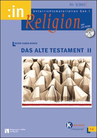 Roter Faden durch das Alte Testament II (kath. Klasse 5/6)