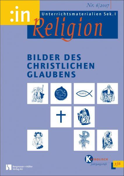 Bilder des christlichen Glaubens (kath. 5/6)