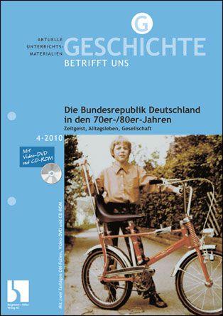 Die Bundesrepublik Deutschland in den 70er-/80er-Jahren