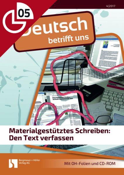 Materialgestütztes Schreiben: Den Text verfassen