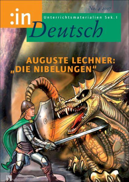 """Auguste Lechner: """"Die Nibelungen"""" (für die 7. und 8. Klasse)"""