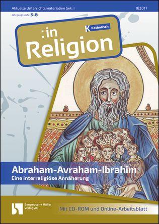 Abraham - Avraham - Ibrahim (kath. Klasse 5/6)