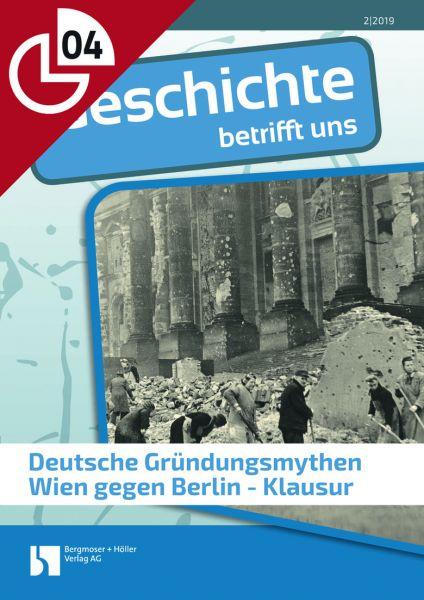 Deutsche Gründungsmythen - Klausur