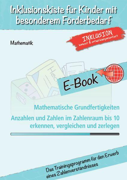 Mathematische Grundfertigkeiten - Anzahlen und Zahlen im Zahlenraum bis 10