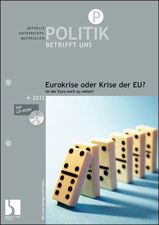 Eurokrise oder Krise der EU?