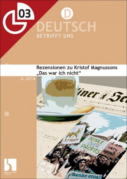 """Rezensionen zu Kristof Magnussons """"Das war ich nicht"""""""