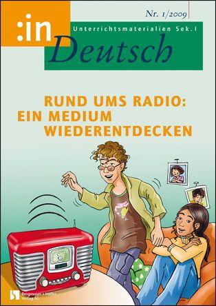 Rund ums Radio: ein Medium wiederentdecken (Klasse 7/8)