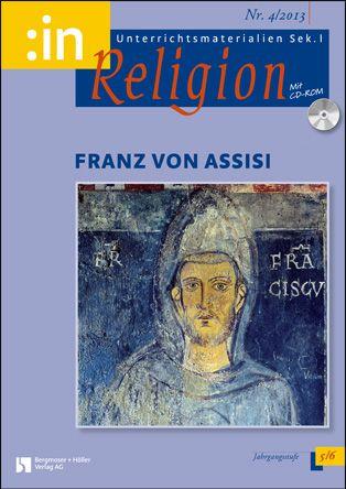 Franz von Assisi (ev. + kath. 5/6)